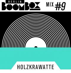 Cover Art for Berlin Boombox Mix #9 - Holzkrawatte