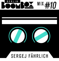 Cover Art for Berlin Boombox Mix #10